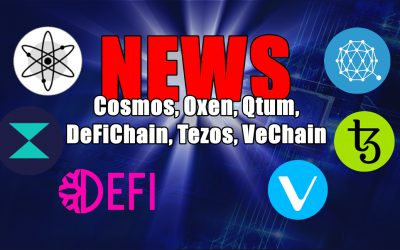 NEWS: Cosmos, Oxen, Qtum, DeFiChain, Tezos, VeChain