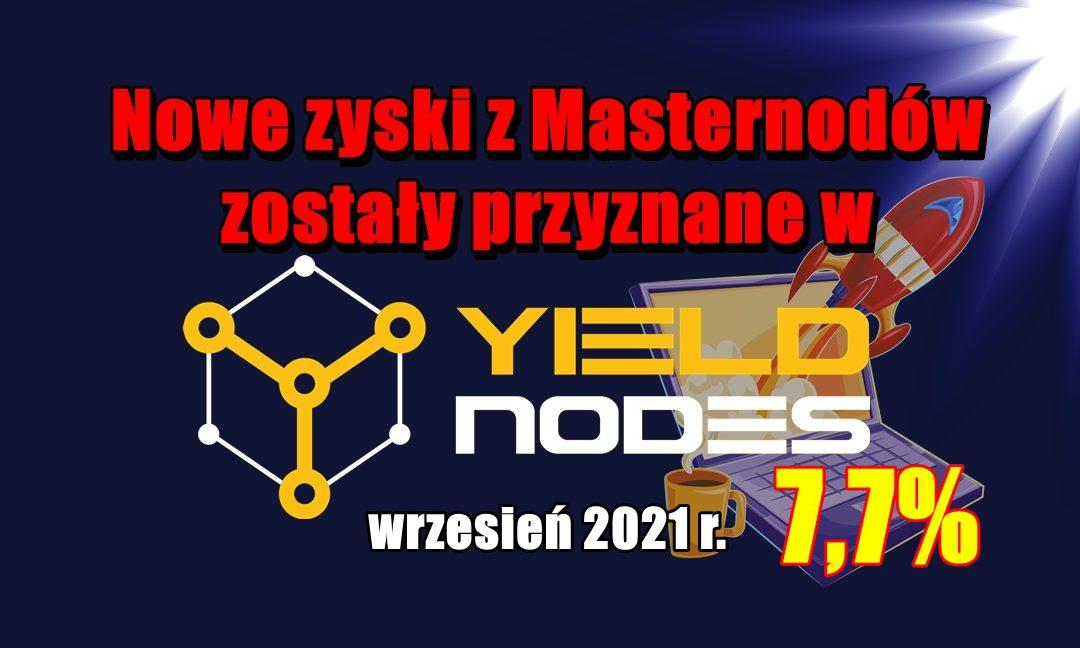 Nowe zyski z Masternodów zostały przyznane w Yieldnodes – wrzesień 2021 r.