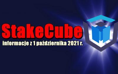 StakeCube informacje z 1 października 2021 r.